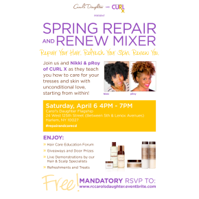 Carol's Daughter and CURL X Present | SPRING REPAIR and RENEW MIXER